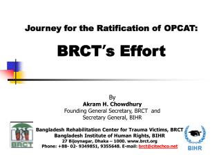 Journey for the Ratification of OPCAT: BRCT ' s Effort