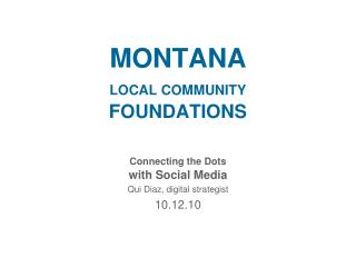 MONTANA LOCAL COMMUNITY FOUNDATIONS