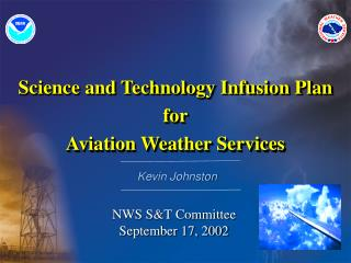 Science and Technology Infusion Plan for Aviation Weather Services