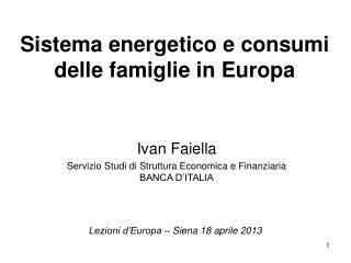 Sistema energetico e consumi delle famiglie in Europa