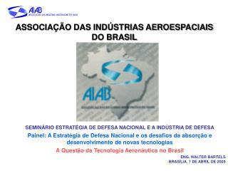 ASSOCIA��O DAS IND�STRIAS AEROESPACIAIS DO BRASIL