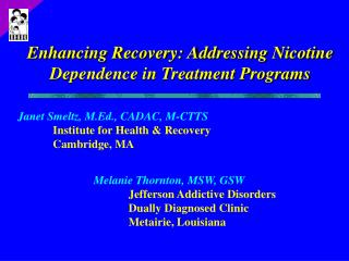 Enhancing Recovery: Addressing Nicotine Dependence in Treatment Programs