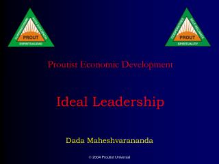 Proutist Economic Development    Ideal Leadership
