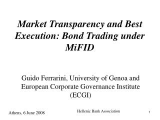 Market Transparency and Best Execution: Bond Trading under MiFID