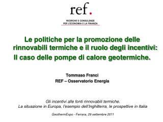 Le politiche per la promozione delle rinnovabili termiche e il ruolo degli incentivi: