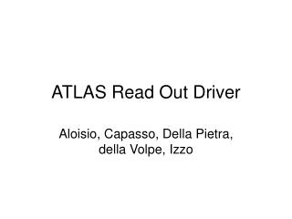 ATLAS Read Out Driver