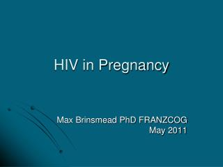 HIV in Pregnancy