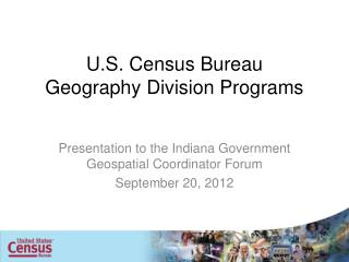 U.S. Census Bureau Geography Division Programs