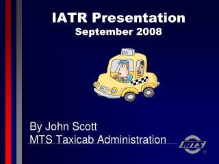 IATR Presentation September 2008