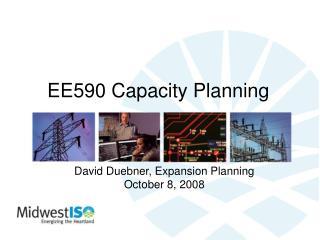 EE590 Capacity Planning