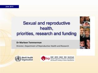 S exual and reproductive health, priorities, research and funding