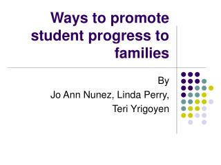 Ways to promote student progress to families