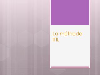 La  m�thode  ITIL