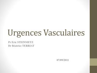 Urgences Vasculaires