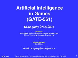 Artificial Intelligence  in Games (GATE-561)