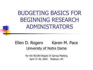 BUDGETING BASICS FOR BEGINNING RESEARCH ADMINISTRATORS