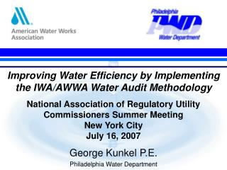 Improving Water Efficiency by Implementing the IWA