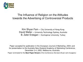 The Influence of Religion on the Attitudes towards the Advertising of Controversial Products