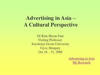 Advertising in Asia –  A Cultural Perspective