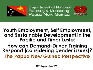 Youth Employment, Self Employment, and Sustainable Development in the Pacific and Timor  Leste :