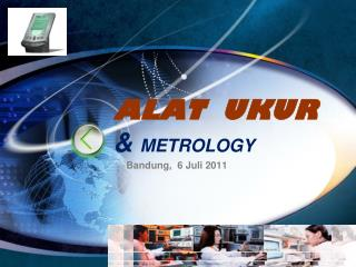 ALAT  UKUR   &  METROLOGY