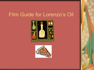 Film Guide for Lorenzo's Oil