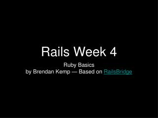 Rails Week 4