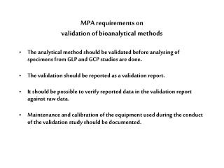 MPA requirements on  validation of bioanalytical methods