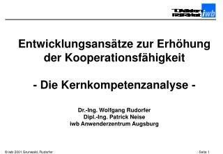 Entwicklungsansätze zur Erhöhung der Kooperationsfähigkeit - Die Kernkompetenzanalyse -
