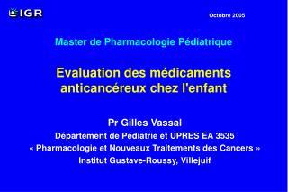 Evaluation des médicaments anticancéreux chez l'enfant