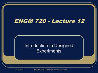 ENGM 720 - Lecture 12