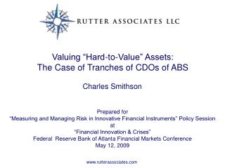 "Valuing ""Hard-to-Value"" Assets:  The Case of Tranches of CDOs of ABS"