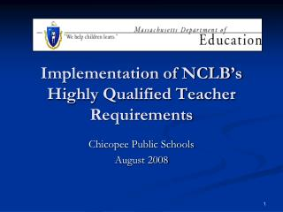 Implementation of NCLB's Highly Qualified Teacher Requirements