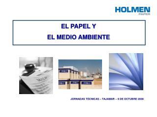 EL PAPEL Y  EL MEDIO AMBIENTE