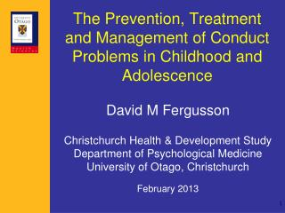 The Prevention, Treatment and Management of Conduct Problems in Childhood and Adolescence