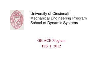 University of Cincinnati Mechanical Engineering Program School of Dynamic Systems