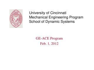 University of Cincinnati Mechanical Engineering Program School of Dynamic Systems