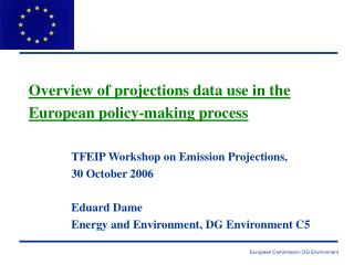 Overview of projections data use in the  European policy-making process