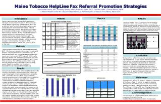 Maine Tobacco  HelpLine  Fax Referral Promotion Strategies