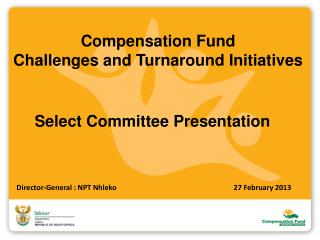 Compensation Fund Challenges and Turnaround Initiatives