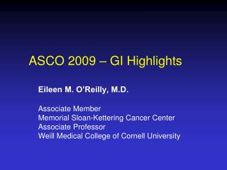 ASCO 2009 – GI Highlights