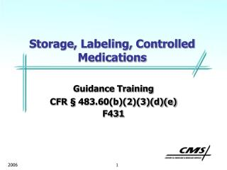 Storage, Labeling, Controlled Medications