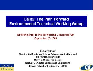 Calit2: The Path Forward Environmental Technical Working Group
