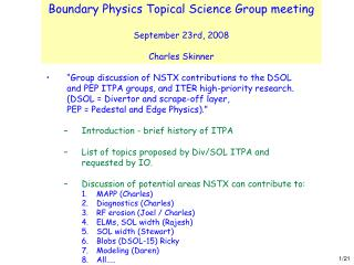 Boundary Physics Topical Science Group meeting September 23rd, 2008 Charles Skinner