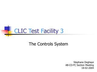 C LIC  T est  F acility  3