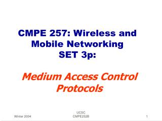 CMPE 257: Wireless and Mobile Networking SET 3p:
