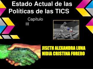 Estado Actual de las Políticas de las TICS
