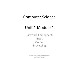 Computer Science  Unit 1 Module 1