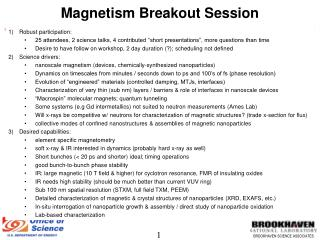 Magnetism Breakout Session