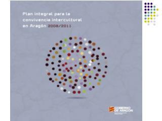 PLAN INTEGRAL PARA LA CONVIVENCIA INTERCULTURAL, 2008-2011